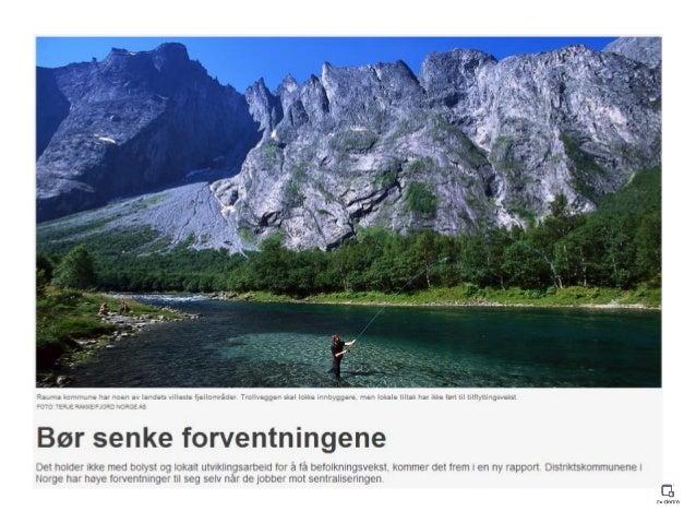 Bergen Business Region (20 kommuner) Omdømme-/rekrutteringskampanje Storstilt prosjekt • 7 millioner • Samarbeid med Geelm...