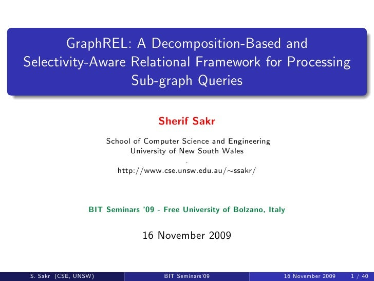 GraphREL: A Decomposition-Based and Selectivity-Aware Relational Framework for Processing                   Sub-graph Quer...