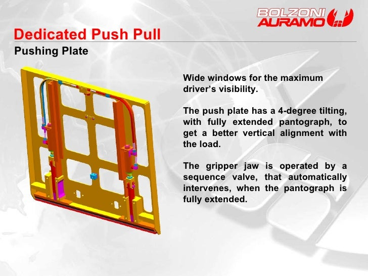 Pushing Plate Wide windows for the maximum driver's visibility. The push plate has a 4-degree tilting, with fully extended...