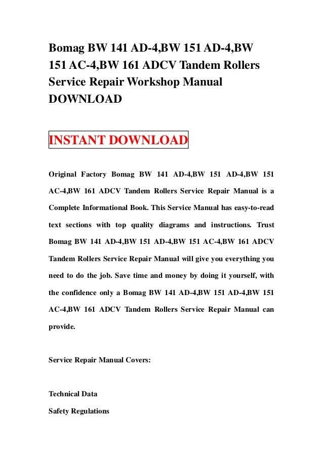 Bomag BW 141 AD-4,BW 151 AD-4,BW151 AC-4,BW 161 ADCV Tandem RollersService Repair Workshop ManualDOWNLOADINSTANT DOWNLOADO...