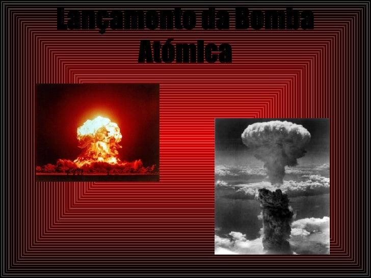 Lançamento da Bomba Atómica