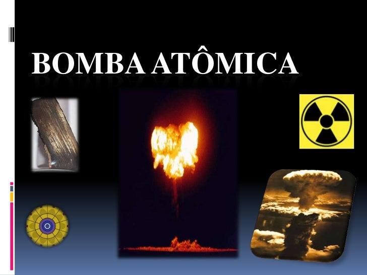 Bomba atômica<br />