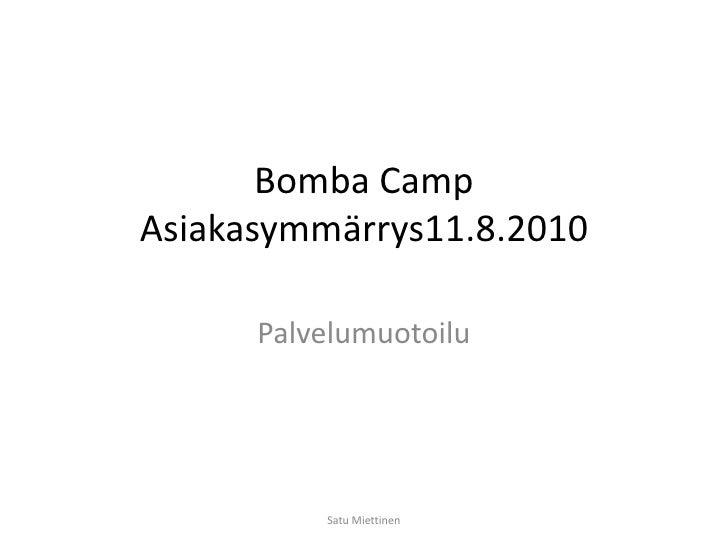 Bomba Camp esitys 2