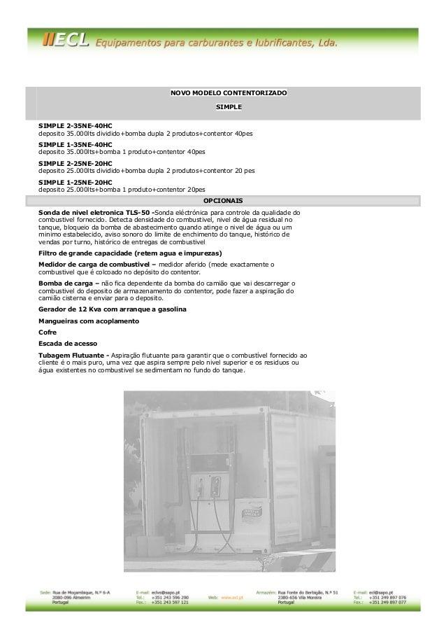 D  NOVO MODELO CONTENTORIZADO SIMPLE SIMPLE 2-35NE-40HC deposito 35.000lts dividido+bomba dupla 2 produtos+contentor 40pes...