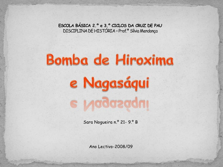 Sara Nogueira n.º 21- 9.º B  Ano Lectivo-2008/09