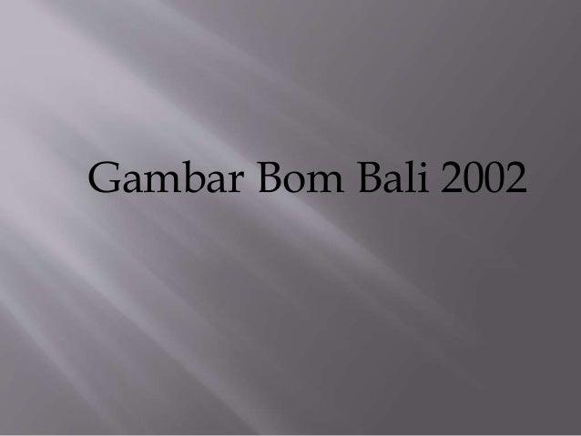 Teror Selandia Baru Wikipedia: Bom Bali 2002