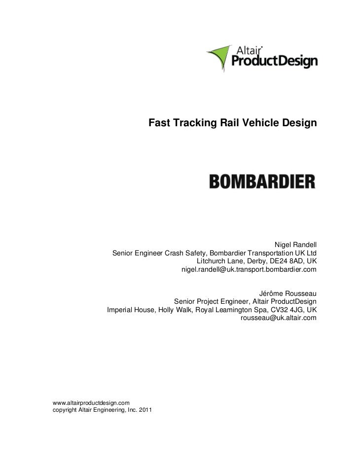 Fast Tracking Rail Vehicle Design                                                                        Nigel Randell    ...