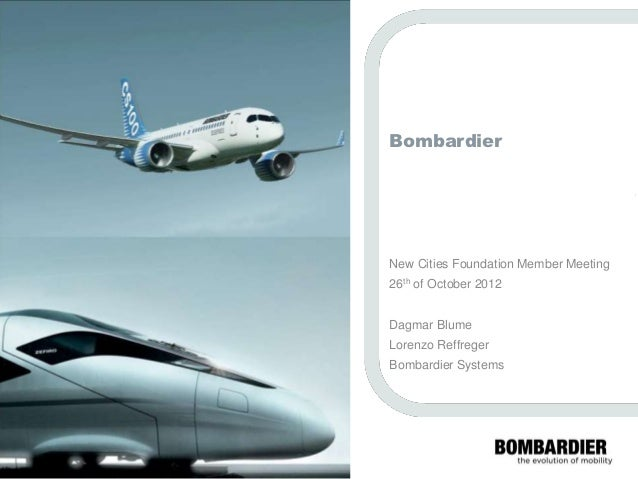 Bombardier                                       © Bombardier Inc. or its subsidiaries. All rights reserved.              ...
