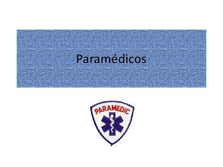 Paramédicos<br />