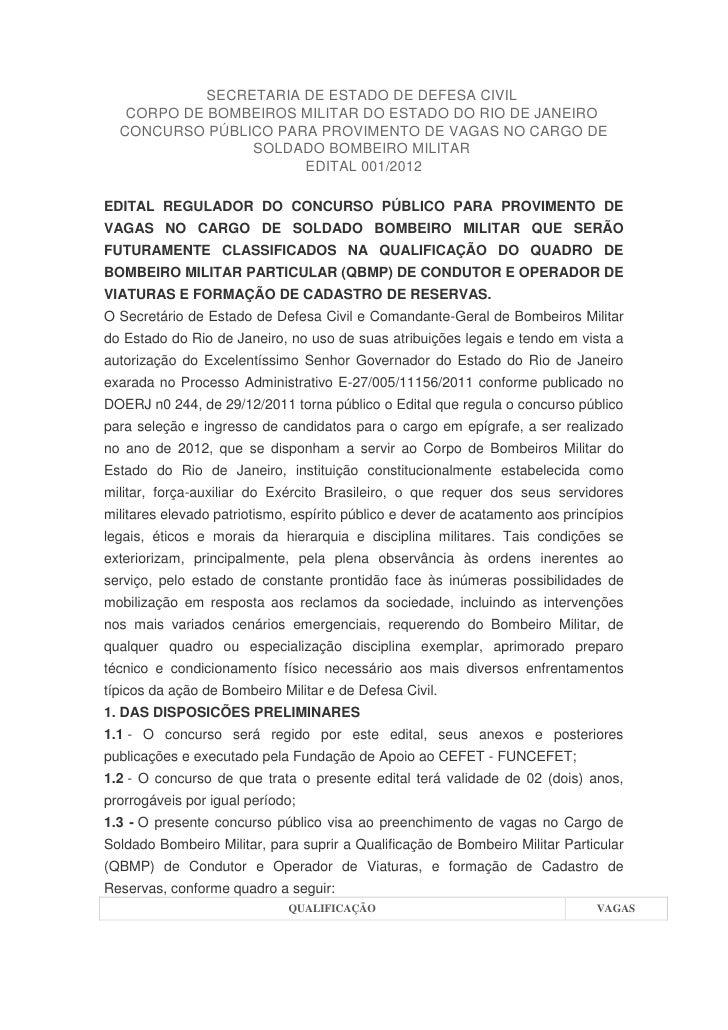 SECRETARIA DE ESTADO DE DEFESA CIVIL   CORPO DE BOMBEIROS MILITAR DO ESTADO DO RIO DE JANEIRO  CONCURSO PÚBLICO PARA PROVI...