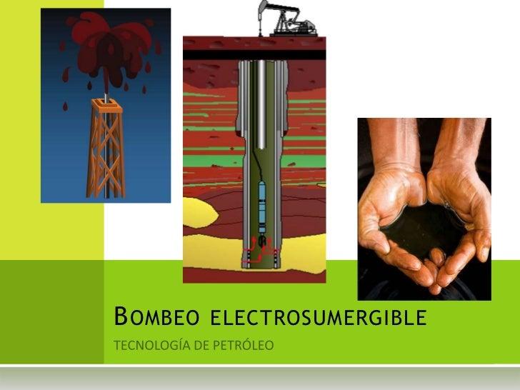 B OMBEO ELECTROSUMERGIBLE