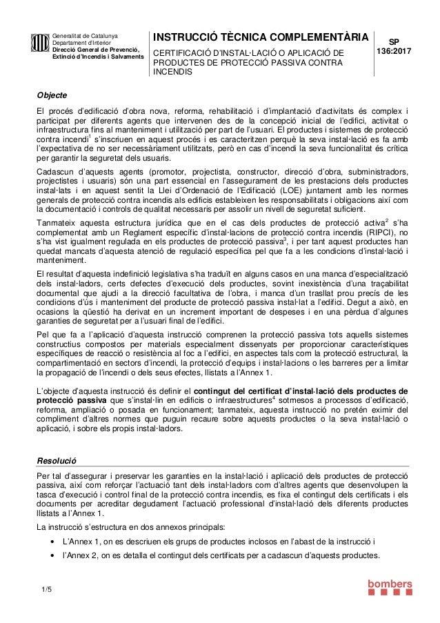 INSTRUCCIÓ TÈCNICA COMPLEMENTÀRIA CERTIFICACIÓ D'INSTAL·LACIÓ O APLICACIÓ DE PRODUCTES DE PROTECCIÓ PASSIVA CONTRA INCENDI...