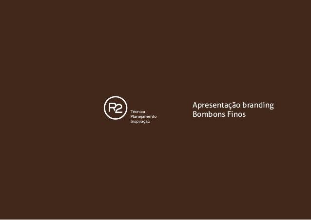 Apresentação branding Bombons Finos