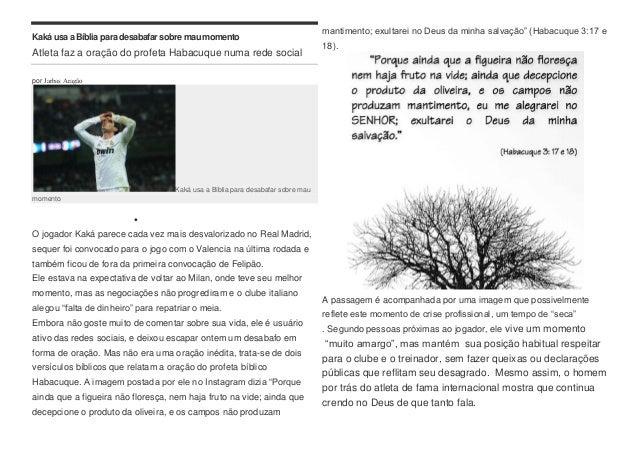 Kaká usa a Bíblia para desabafar sobre maumomento Atleta faz a oração do profeta Habacuque numa rede social por Jarbas Ara...