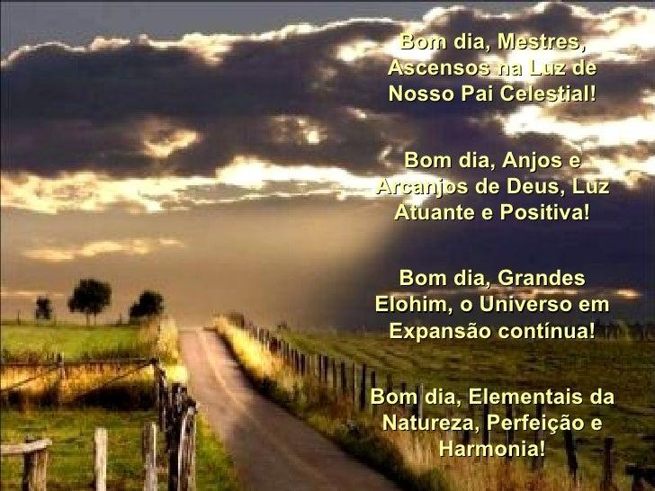 Bom Dia Luz Do Dia: Bom Dia, Dia