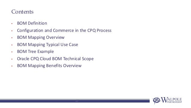 CPQ BOM Mapping Overview Slide 2