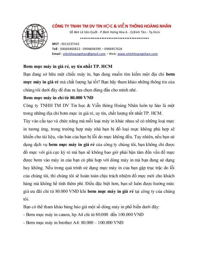 CÔNG TY TNHH TM DV TIN H C & VI N THÔNG HOÀNG NHÂNỌ Ễ S 464 Lê Văn Qu i - P.Bình H ng Hòa A - Q.Bình Tân - Tp.Hcmố ớ ư ***...