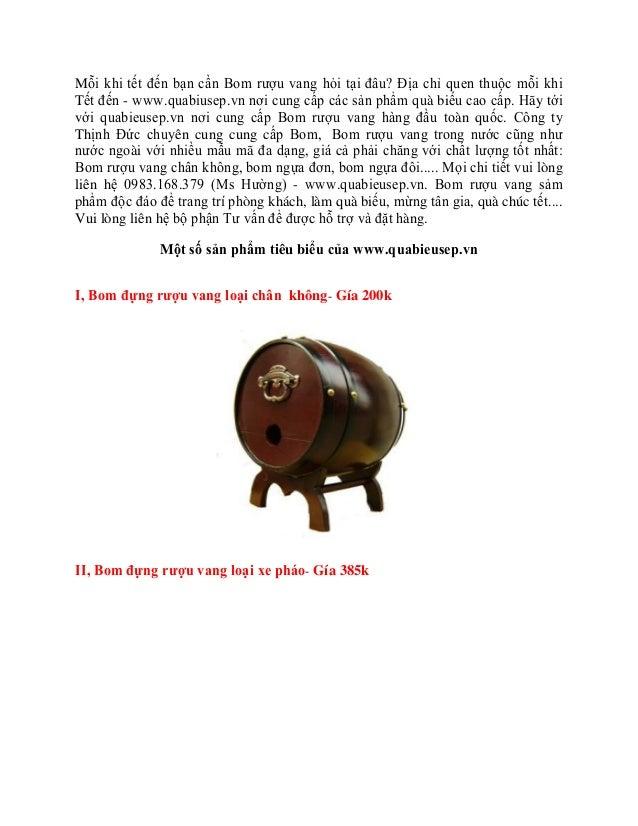Mỗi khi tết đến bạn cần Bom rượu vang hỏi tại đâu? Địa chỉ quen thuộc mỗi khiTết đến - www.quabiusep.vn nơi cung cấp các s...