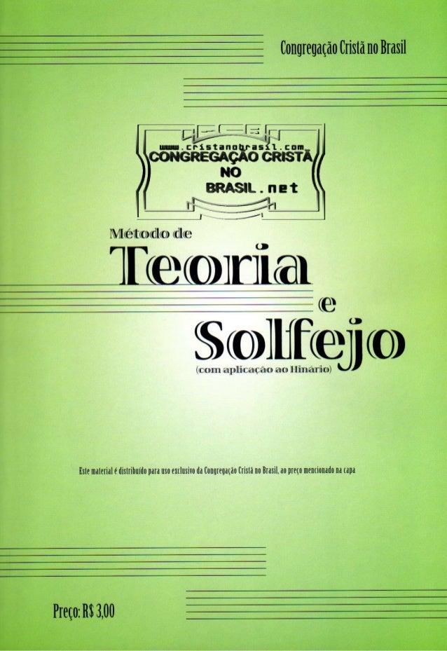 Método de Teoria e Solfejo   (com exercícios) Revisão Fevereiro/2009 Noções Elementares de Teoria Musical   com aplicação ...