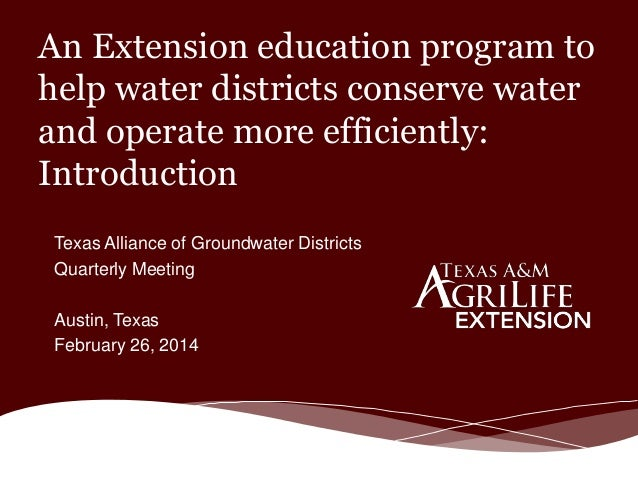 An Extension education program to help water districts conserve water and operate more efficiently: Introduction Texas All...