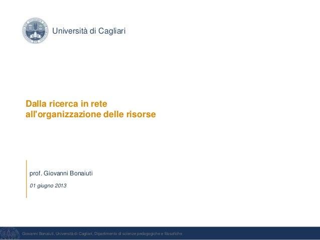 Giovanni Bonaiuti, Università di Cagliari, Dipartimento di scienze pedagogiche e filosoficheprof. Giovanni Bonaiuti01 giug...