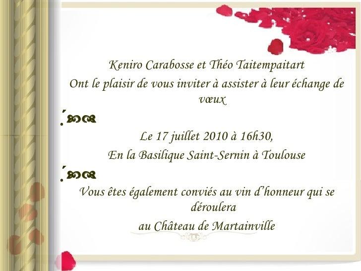 <ul><li>Keniro Carabosse et Théo Taitempaitart </li></ul><ul><li>Ont le plaisir de vous inviter à assister à leur échange ...