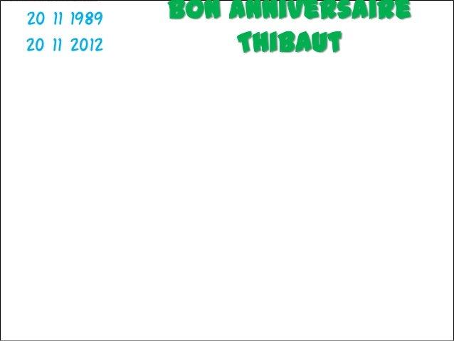 20 11 1989   Bon anniversaire20 11 2012       Thibaut