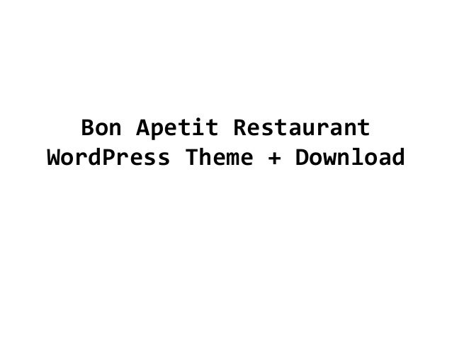 Bon Apetit Restaurant WordPress Theme + Download