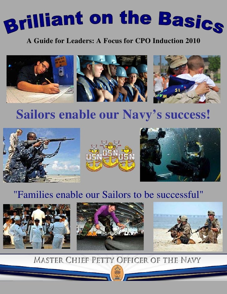 "A Guide for Leaders: A Focus for CPO Induction 2010     Sailors enable our Navy's success!     ""Families enable our Sailor..."