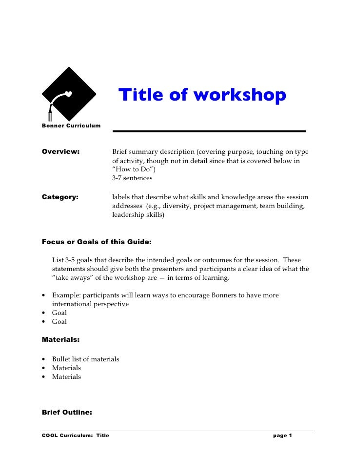 Title of workshop Bonner Curriculum    Overview:                Brief summary description (covering purpose, touching on t...