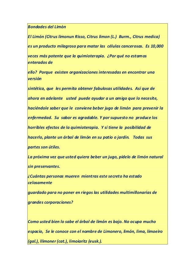 Bondades del Limòn El Limón (Citrus limonun Risso, Citrus limon (L.) Burm., Citrus medica) es un producto milagroso para m...
