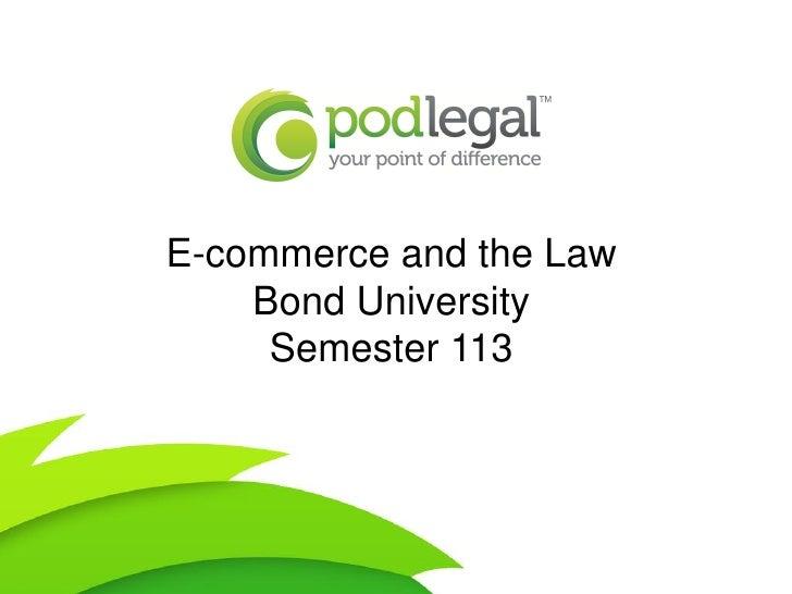 E-commerce and the Law    Bond University     Semester 113