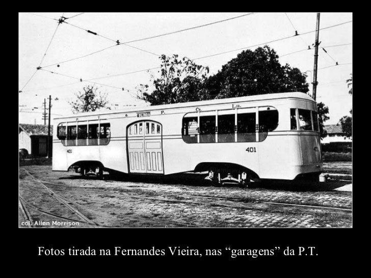 """Fotos tirada na Fernandes Vieira, nas """"garagens"""" da P.T."""