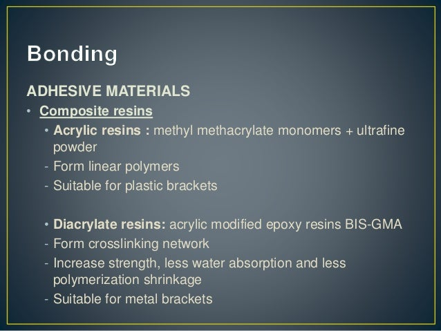 ADHESIVE MATERIALS • Glass ionomer cements - Introduced primarily as luting agent and direct restorative material - Resin ...