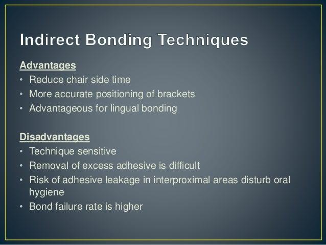Steps in Debonding • Bracket removal • Residual adhesive cleaning Bracket Removal • Steel brackets - Peeling force techniq...