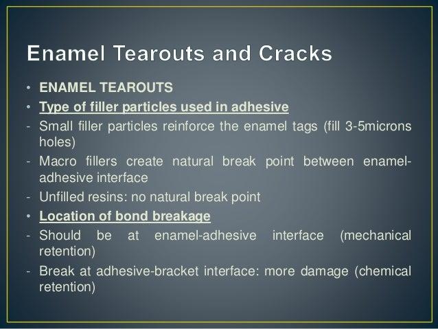 ENAMEL CRACKS Clinical Implication • Pre-treatment examination of cracks and its documentation • Inform patient if pronoun...