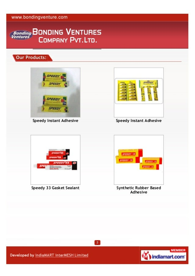 Bonding Ventures Company Private Limited, Bhiwandi, Synthetic Gum Slide 3