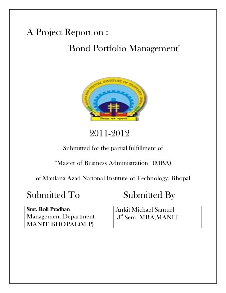 "A Project Report on :               ""Bond Portfolio Management""                        2011-2012              Submitted fo..."