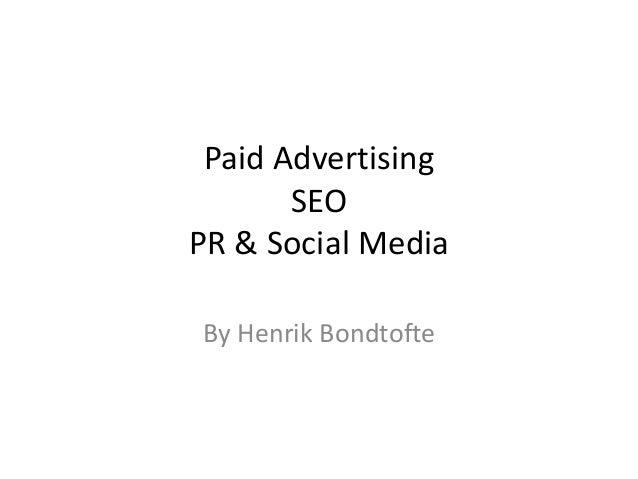 Paid Advertising SEO PR & Social Media By Henrik Bondtofte