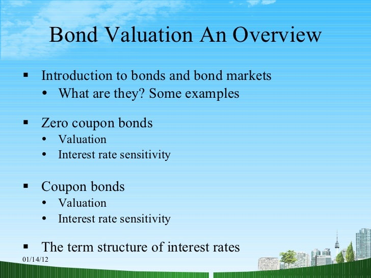 bond valuation Steven terner mnuchin was sworn in as the 77th secretary of the treasury on february 13, 2017 as secretary of the treasury, mr mnuchin is responsible for the.