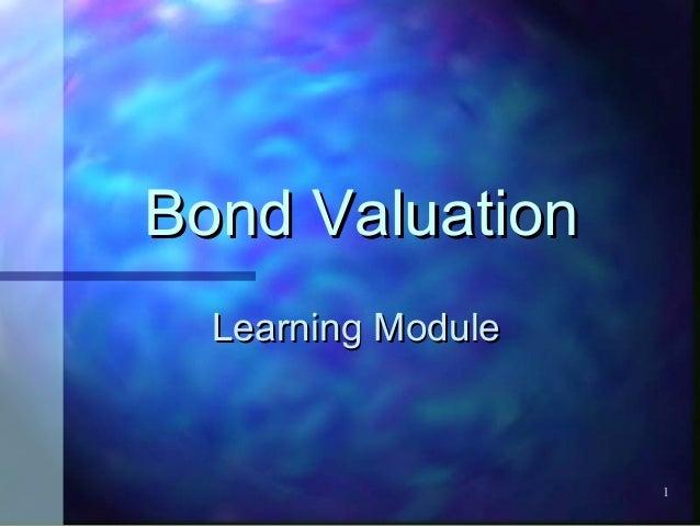 Bond Valuation  Learning Module                    1
