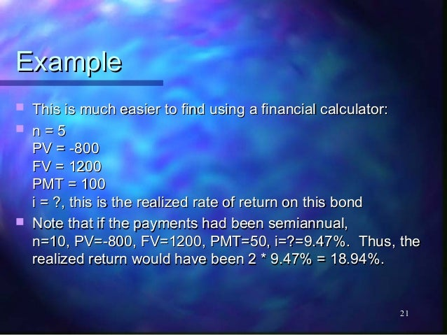 Example   This is much easier to find using a financial calculator:   n=5    PV = -800    FV = 1200    PMT = 100    i = ...