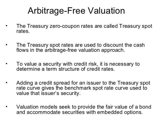 17 Arbitrage Free Valuationo The