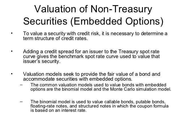 Valuation Of Non Treasury Securities Embedded Optionso To Value A