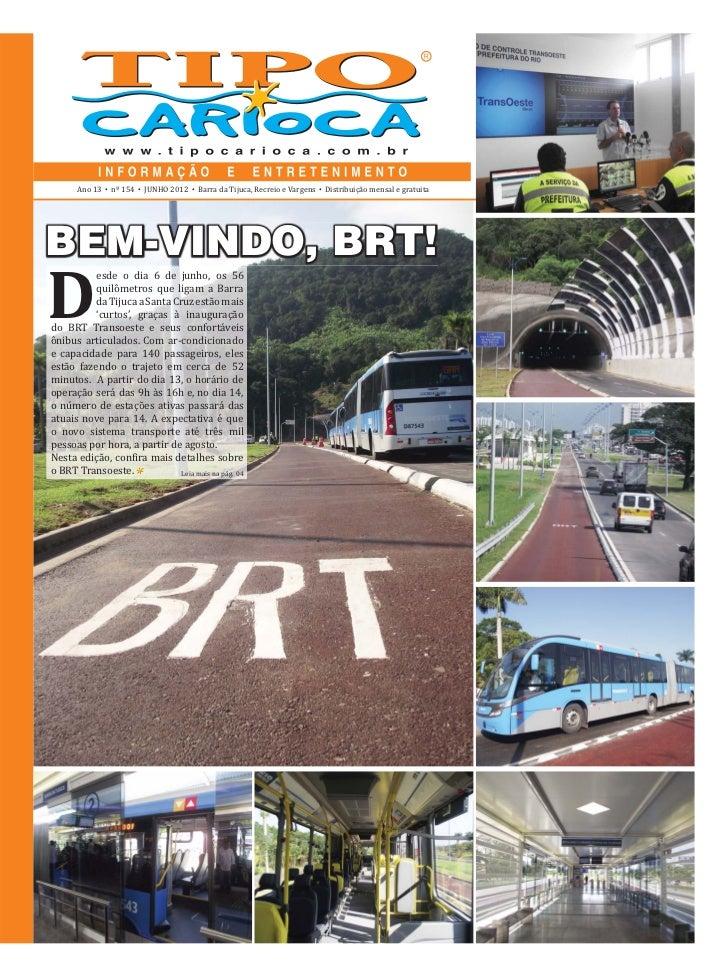 Ano 13   •   nº 154   •   JUNHO 2012   •   Barra da Tijuca, Recreio e Vargens   •   Distribuição mensal e gratuitaBEM-VIND...
