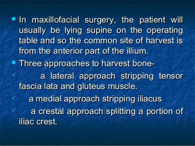  In maxillofacial surgery, the patient willIn maxillofacial surgery, the patient will usually be lying supine on the oper...