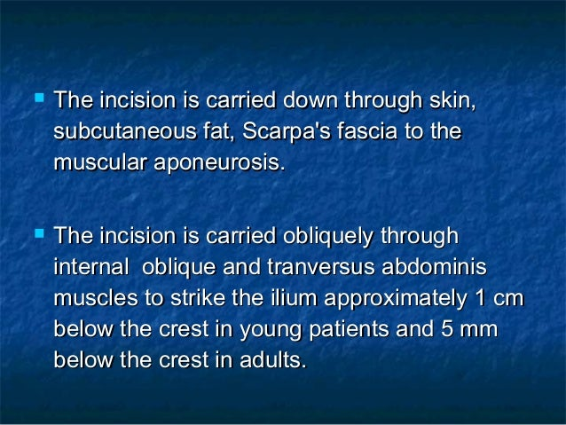  The incision is carried down through skin,The incision is carried down through skin, subcutaneous fat, Scarpa's fascia t...