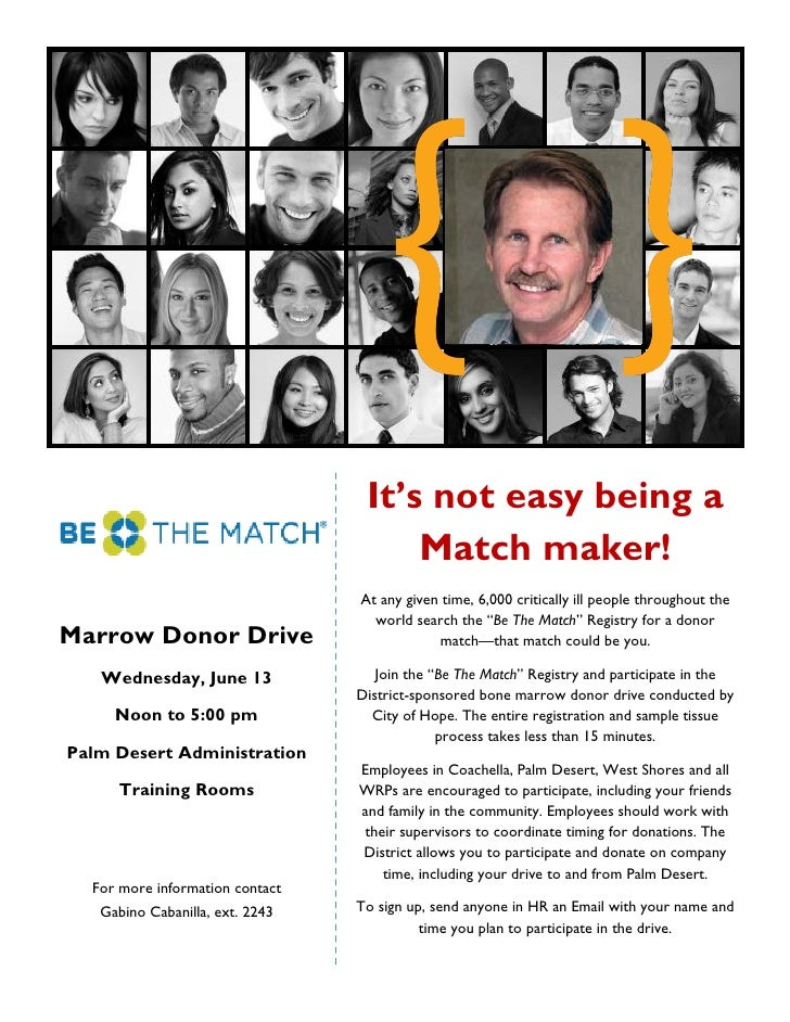 It's not easy being a                                      Match maker!                                 At any given time,...