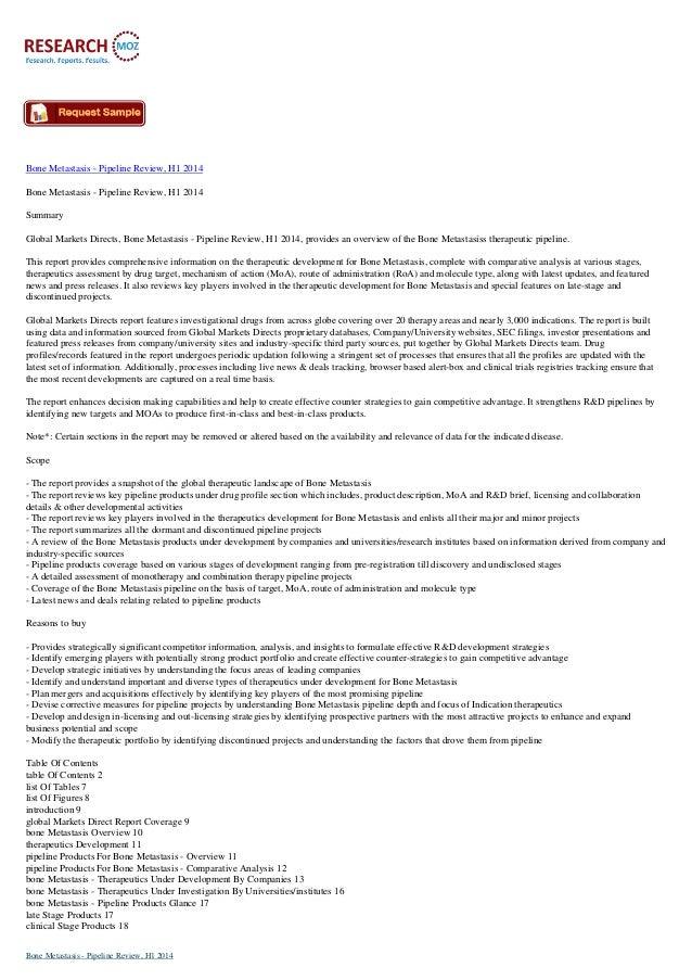 Bone Metastasis - Pipeline Review, H1 2014 Bone Metastasis - Pipeline Review, H1 2014 Summary Global Markets Directs, Bone...