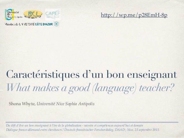 Du défi d'être un bon enseignant à l'ère de la globalisation - savoirs et compétences aujourd'hui et demain Dialogue franco...